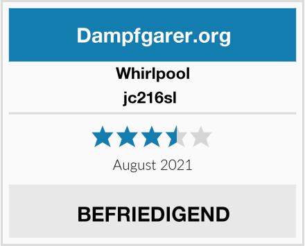 Whirlpool jc216sl  Test