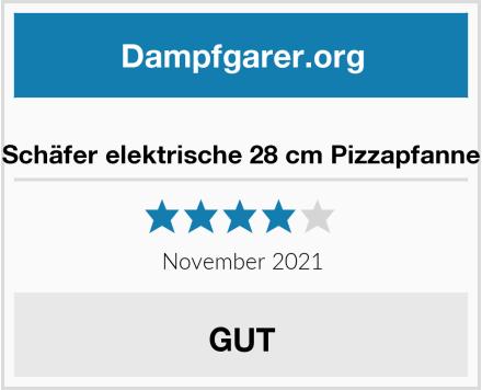 Schäfer elektrische 28 cm Pizzapfanne Test
