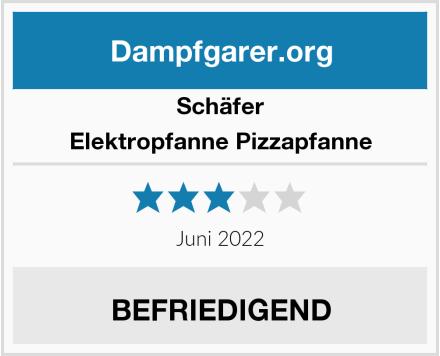 Schäfer Elektropfanne Pizzapfanne Test