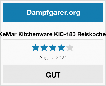 KeMar Kitchenware KIC-180 Reiskocher Test