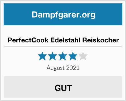 PerfectCook Edelstahl Reiskocher Test