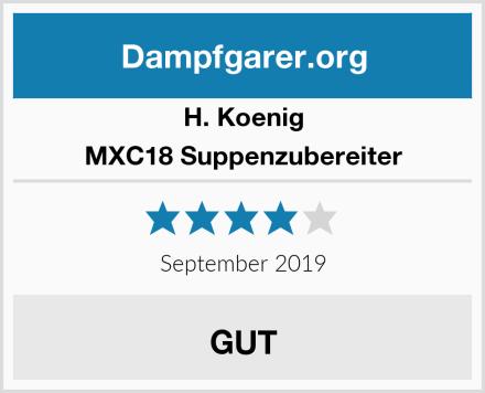 H. Koenig MXC18 Suppenzubereiter Test