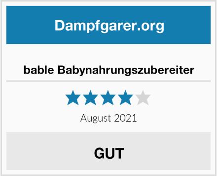 bable Babynahrungszubereiter Test